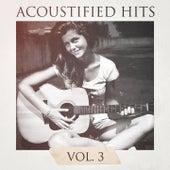 Acoustified Hits, Vol. 3 by Cover Guru