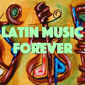 Latin Music Forever von Various Artists