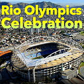 Rio Olympics Celebrations by Various Artists