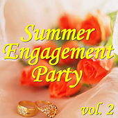 Summer Engagement Party, vol. 2 by Various Artists