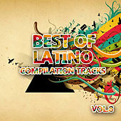 Best Of Latino 8 (Compilation Tracks) by Various Artists