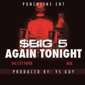 Again Tonight (feat. M2k & City Paper) de $Big 5