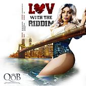 Luv With the Riddim by Destra