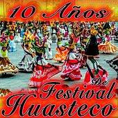 De Festival Huasteco by Various Artists