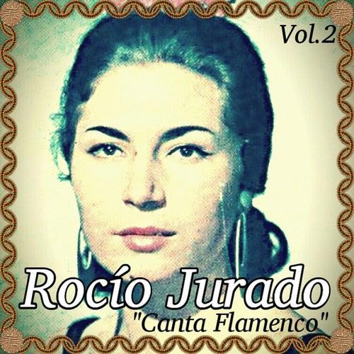 Rocío Jurado - Canta Flamenco, Vol. 2 by Rocio Jurado