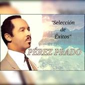 Pérez Prado - Selección de Éxitos de Perez Prado