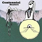 Centennial by Heaters