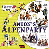 Anton's Alpenparty by Various Artists