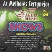 As Melhores Sertanejas Águia Music: Vol. 8 de Various Artists
