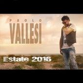 Estate 2016 de Paolo Vallesi