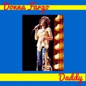 Daddy by Donna Fargo