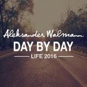 Day by Day (Life 2016) by Aleksander Walmann