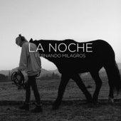 La Noche (feat. Cer) de Fernando Milagros