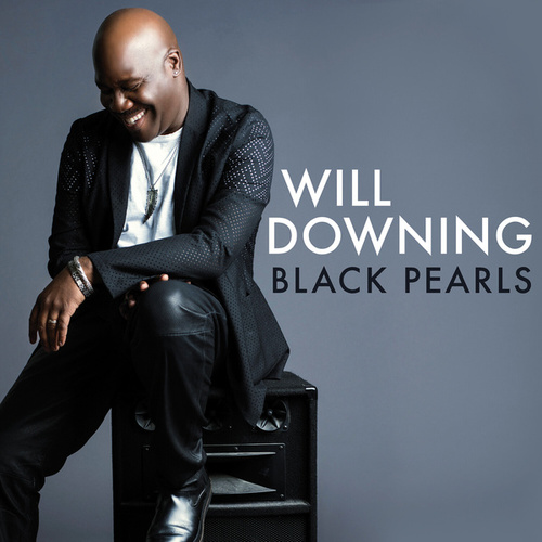 Black Pearls by Will Downing