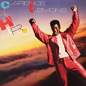 Hero (Bonus Track Version) by Clarence Clemons