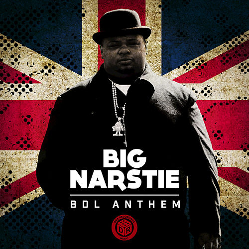 BDL Anthem (Remixes) di Big Narstie