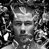 Last Year Was Complicated by Nick Jonas