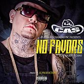 No Favors (feat. Lucky Luciano) von Lil Cas
