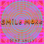 Smile More de Deap Vally