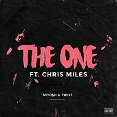 The One (feat. Chris Miles) by Moosh & Twist