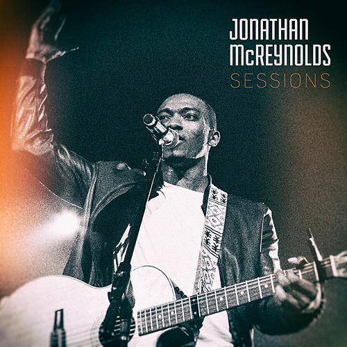 Sessions - EP by Jonathan McReynolds