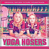 Yoga Hoser Soundtrack by Various Artists