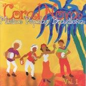 Música Popular Brasileña Vol. 1 von Coral Nova