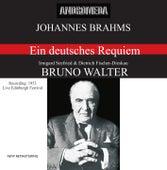 Brahms: Ein deutsches Requiem, Op. 45 (Recording Live Edinburgh Festival 1953) von Various Artists