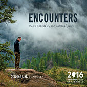Encounters: Music Inspired By Our National Parks de Various Artists