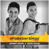 Pa´ Beber Si Hay de Jhonny Hoyos