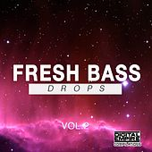 Fresh Bass Drops, Vol. 2 - EP by Various Artists