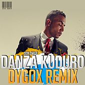 Danza Kuduro (Dygox Remix) by Don Omar