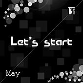 Let's Start. May - EP de Various Artists