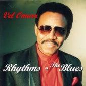 Rhythms & the Blues by Vel Omarr