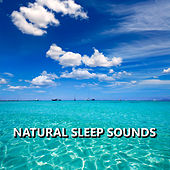 Natural Sleep Sounds by Sleep Sound Library