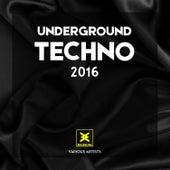 Underground Techno 2016 von Various