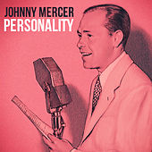 Personality by Johnny Mercer
