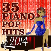 35 Piano Pop Hits of 2014 de Piano Dreamers