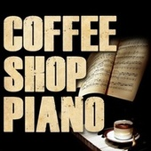 Coffee Shop Piano by Piano Dreamers