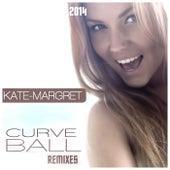 Curve Ball (Remixes) van Kate-Margret