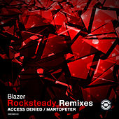 Rocksteady (Remixes) de Blazer