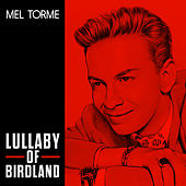 Lullaby Of Birdland by Mel Torme