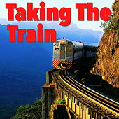 Taking The Train by Various Artists