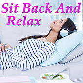 Sit Back And Relax by Various Artists