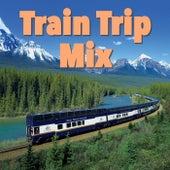 Train Trip Mix von Various Artists
