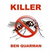 Killer by Ben Quarman