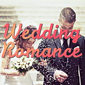 Wedding Romance by Various Artists