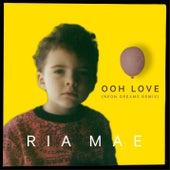 Ooh Love (Neon Dreams Remix) de Ria Mae