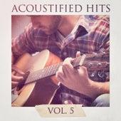 Acoustified Hits, Vol. 5 by Cover Guru
