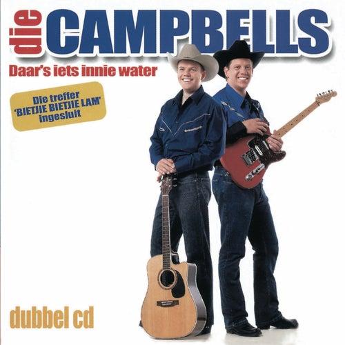Daar's iets innie water by Die Campbells